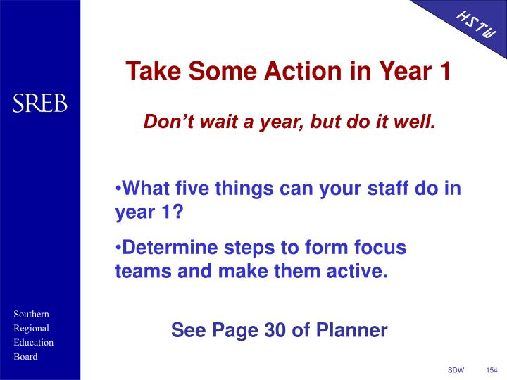 Take Some Action in Year 1