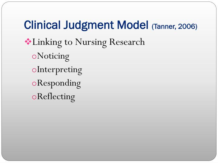 Clinical Judgment Model