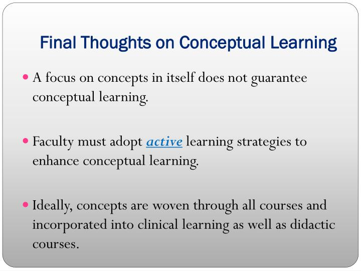 Final Thoughts on Conceptual