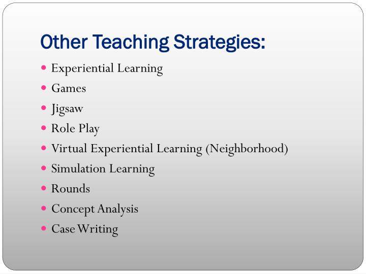 Other Teaching Strategies: