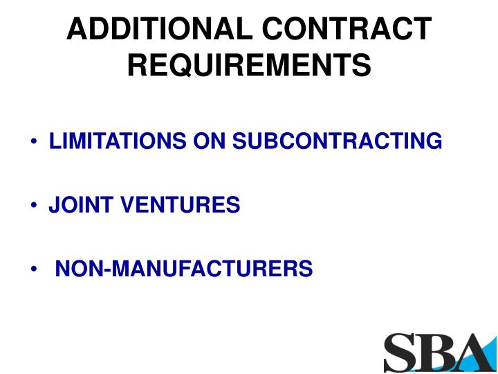 ADDITIONAL CONTRACT REQUIREMENTS