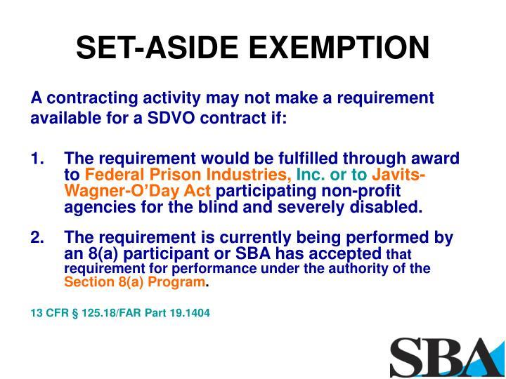 SET-ASIDE EXEMPTION