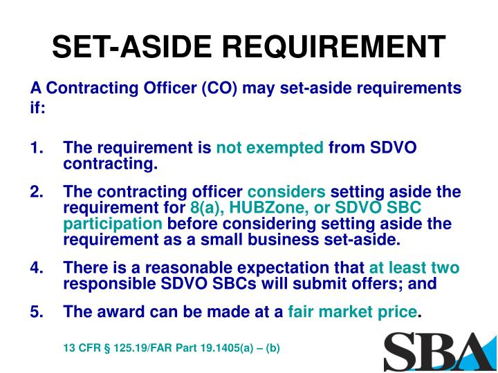 SET-ASIDE REQUIREMENT