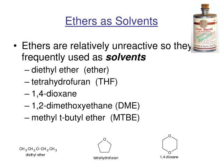 Ethers as Solvents