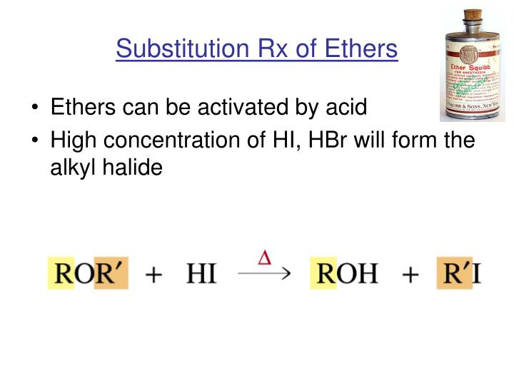 Substitution Rx of Ethers