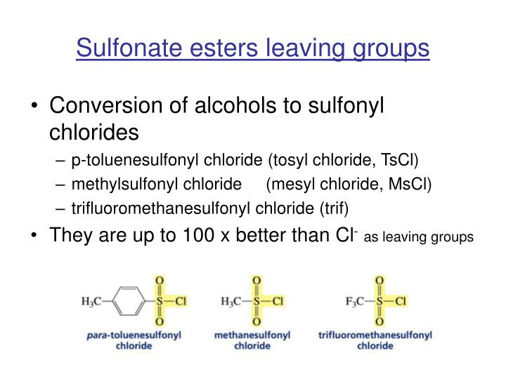Sulfonate esters leaving groups