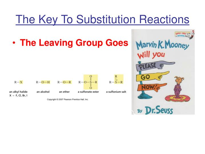 The key to substitution reactions