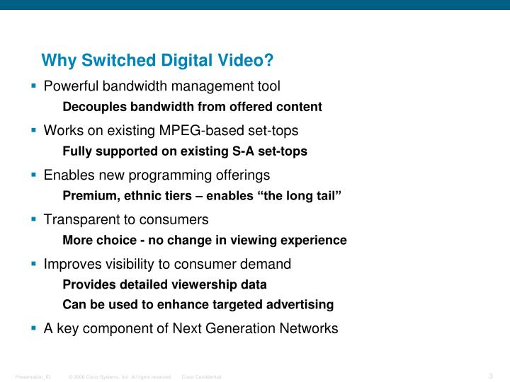 Why Switched Digital Video?