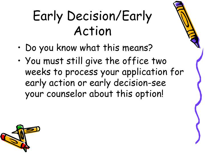 Early Decision/Early Action