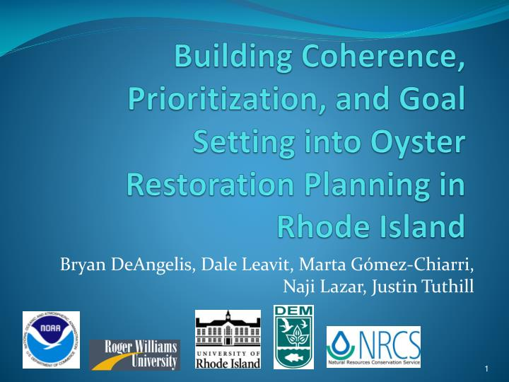 Building Coherence, Prioritization, and Goal Setting into Oyster Restoration Planning in Rhode Island