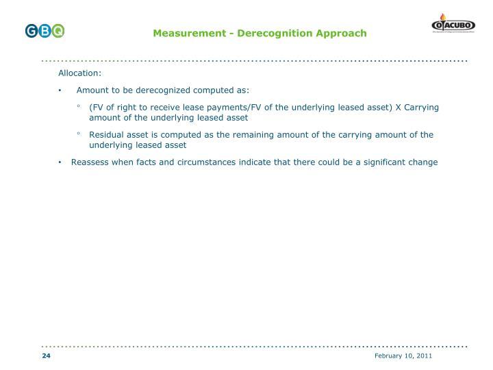 Measurement - Derecognition Approach