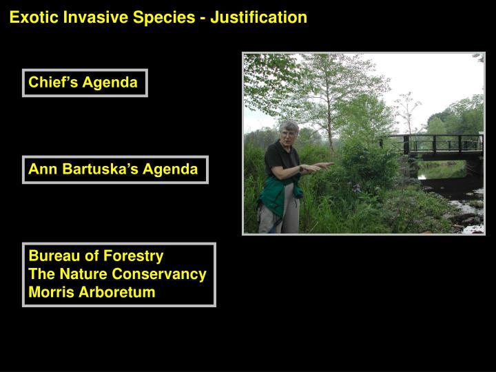 Exotic Invasive Species - Justification