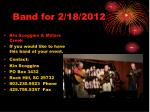 band for 2 18 20122