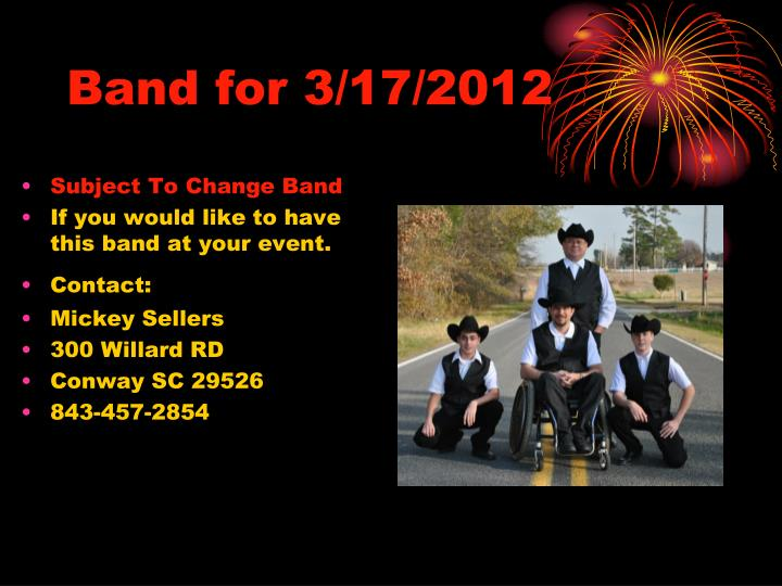 Band for 3/17/2012
