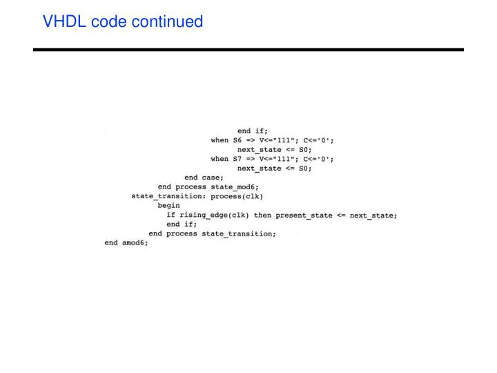 VHDL code continued