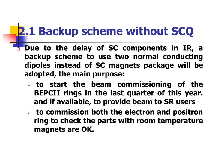 2.1 Backup scheme without SCQ