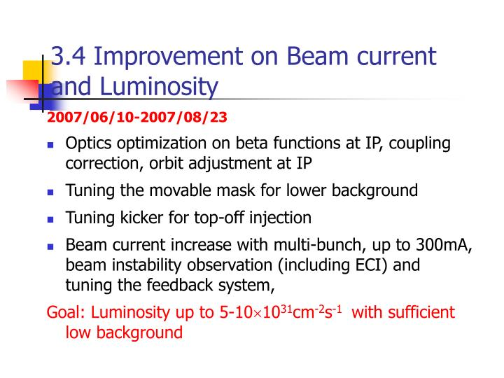 3.4 Improvement on Beam current and Luminosity