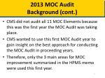 2013 moc audit background cont