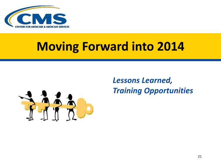 Moving Forward into 2014