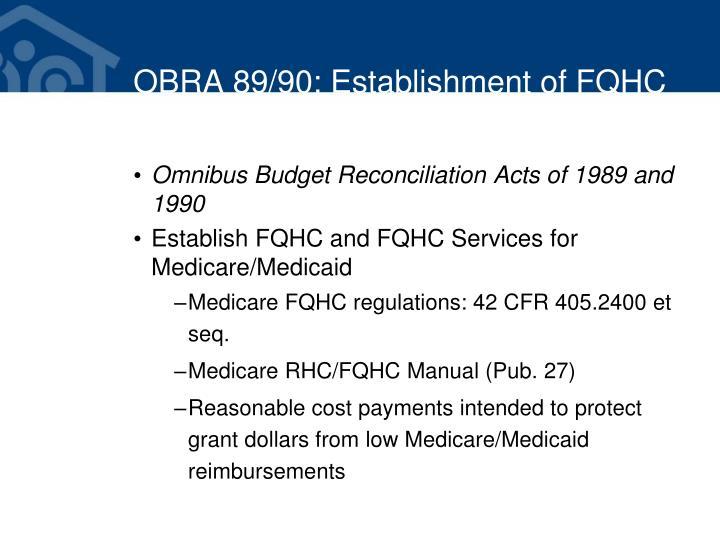 OBRA 89/90: Establishment of FQHC