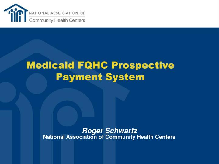 Medicaid FQHC Prospective Payment System