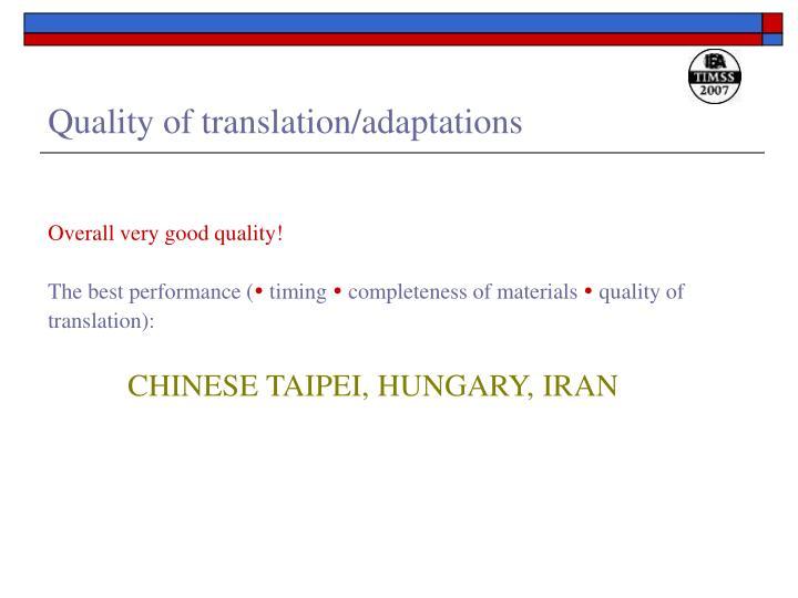 Quality of translation/adaptations