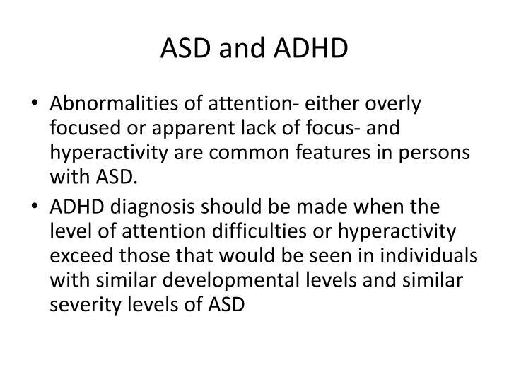 ASD and ADHD
