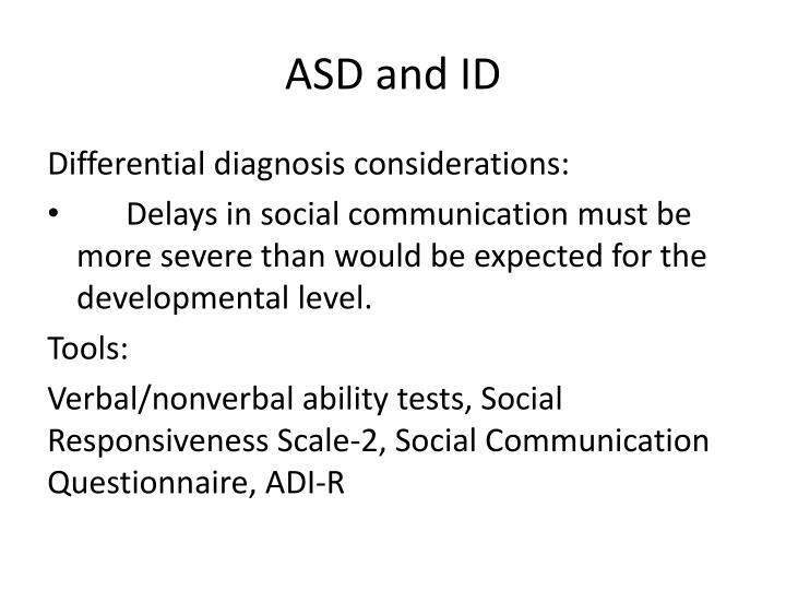 ASD and ID