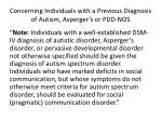 concerning individuals with a previous diagnosis of autism asperger s or pdd nos