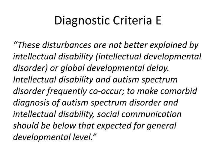 Diagnostic Criteria E