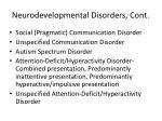 neurodevelopmental disorders cont