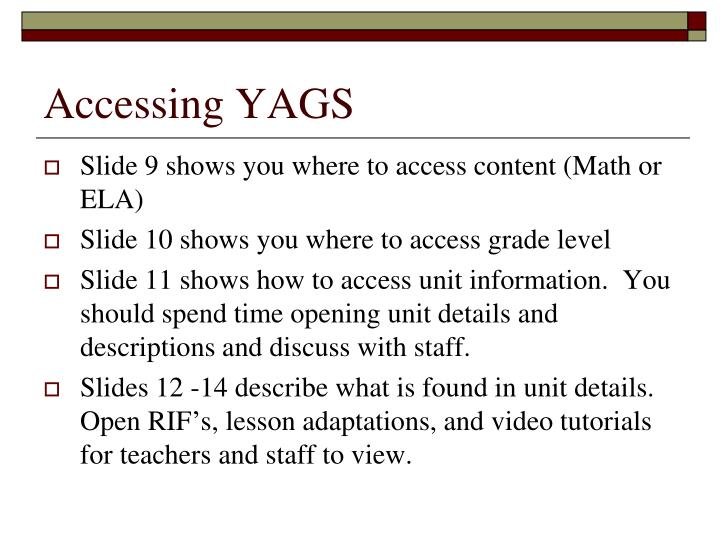Accessing YAGS
