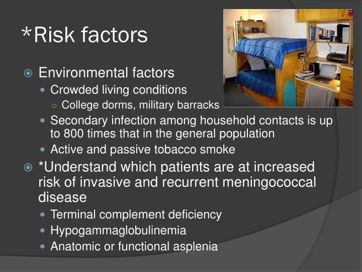 *Risk factors
