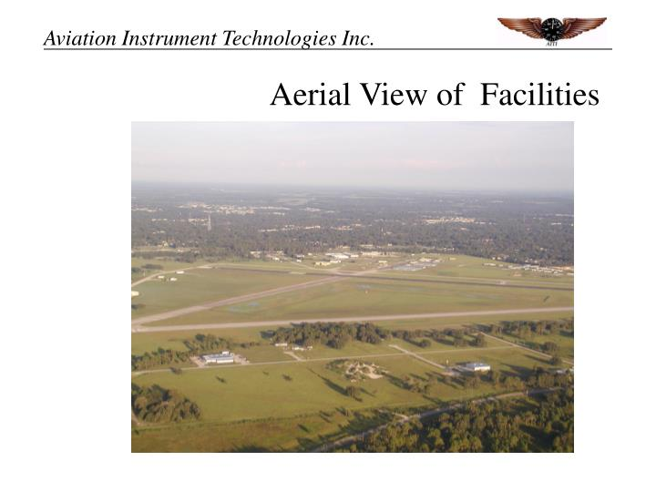 Aerial View of  Facilities