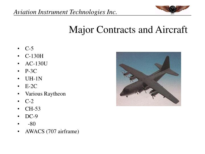 Major Contracts and Aircraft