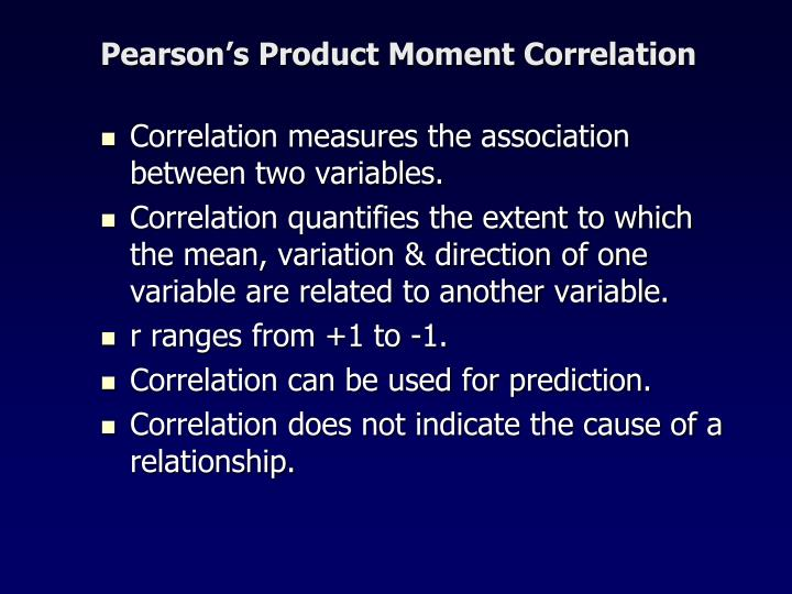 Pearson's Product Moment Correlation
