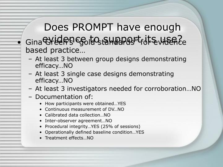 Does PROMPT have enough evidence to support its use?