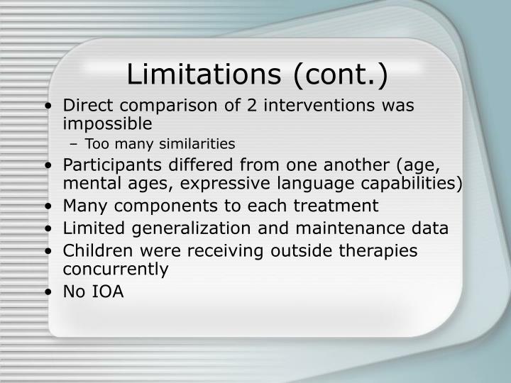 Limitations (cont.)