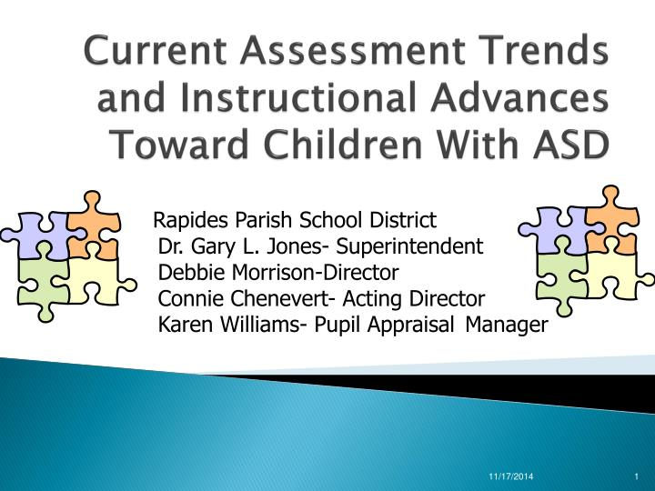 current assessment trends and instructional advances toward children with asd