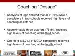 coaching dosage