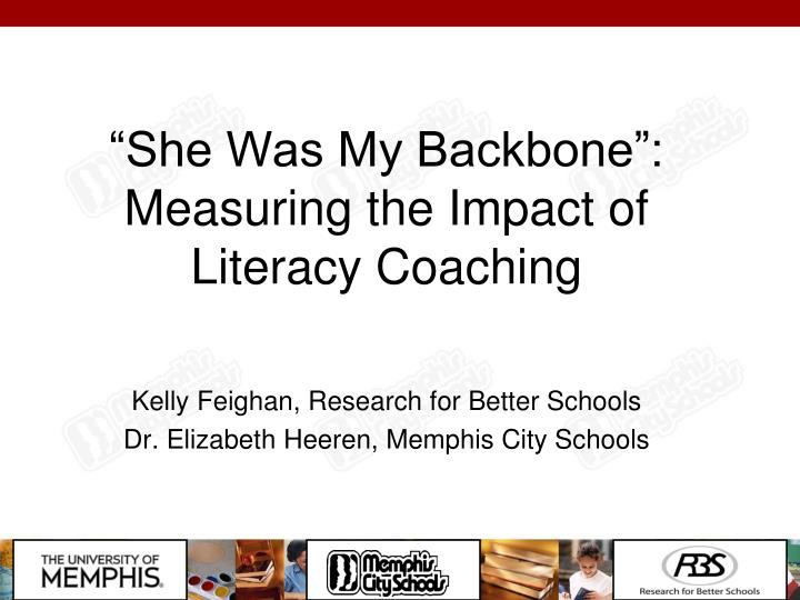 she was my backbone measuring the impact of literacy coaching