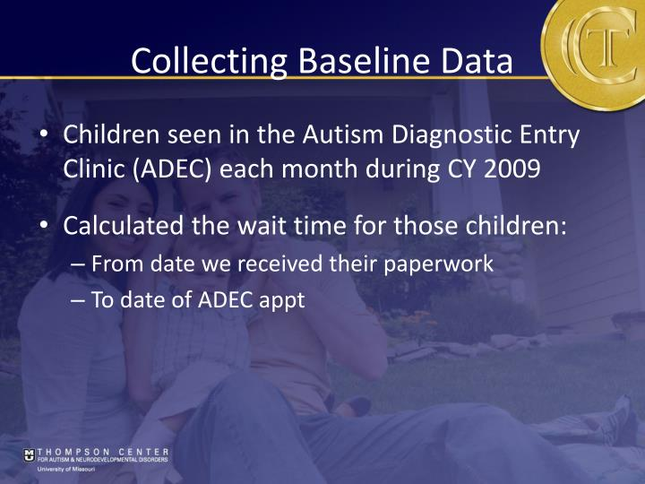 Collecting Baseline Data