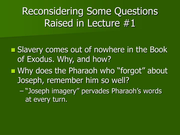 Reconsidering Some Questions Raised in Lecture #1