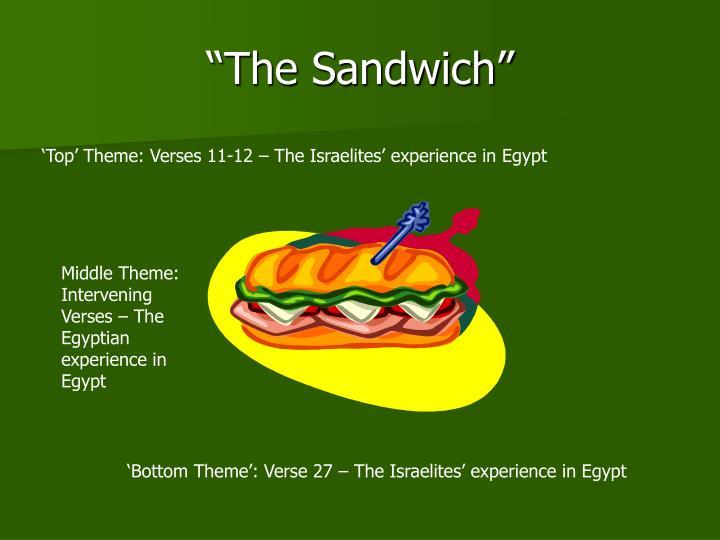 """The Sandwich"""