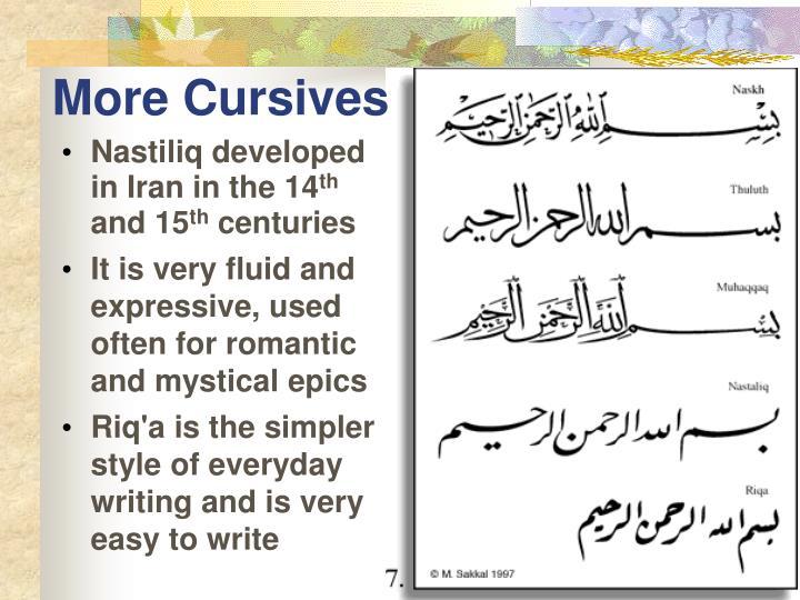 More Cursives