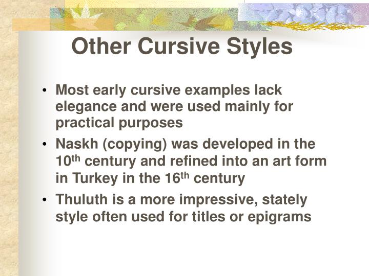 Other Cursive Styles