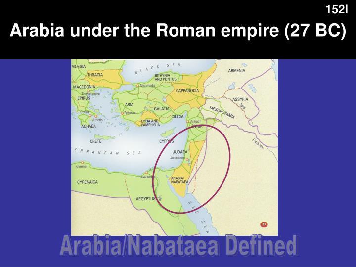 Arabia under the Roman empire (27 BC)