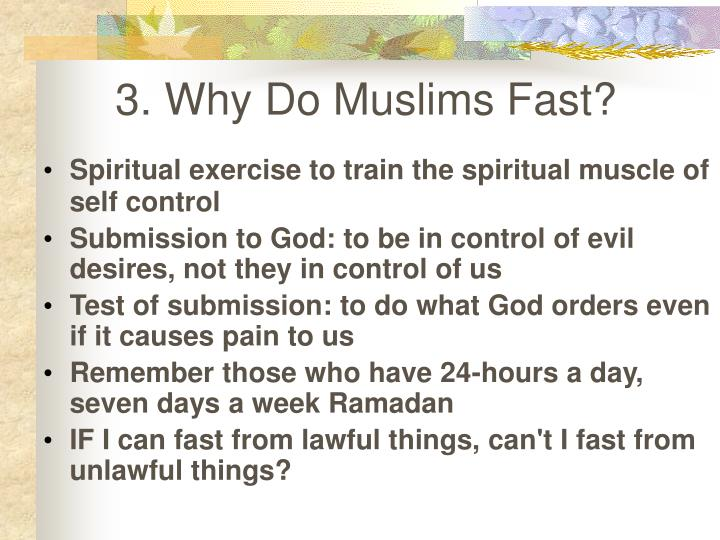 3. Why Do Muslims Fast?
