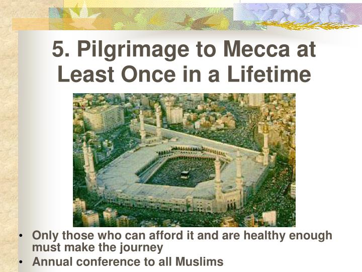 5. Pilgrimage to Mecca at Least Once in a Lifetime