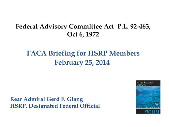 Federal advisory committee act p l 92 463 oct 6 1972